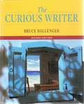 The Curious Writer by Bruce Ballenger