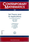 Set Theory and Its Applications: Annual Boise Extravaganza in Set Theory, 1995--2010, Boise, Idaho by Liljana Babinkostova, Andrés Caicedo, S. Geschke, and Marion Scheepers