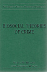 Biosocial Theories of Crime by Kevin M. Beaver and Anthony Walsh