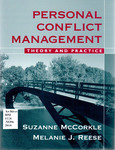 Personal Conflict Management: Theory and Practice by Suzanne McCorkle and Melanie J. Reese