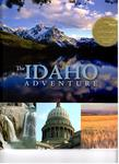 The Idaho Adventure by Nancy Wilper Tacke and Todd Shallat