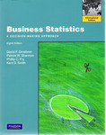 Business Statistics: A Decision Making Approach by David F. Groebner, Patrick W. Shannon, Phillip C. Fry, and Kent D. Smith
