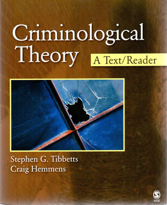 Criminological Theory: Past to Present : Essential ...
