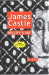 James Castle: His Life & Art by Tom Trusky