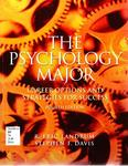 The Psychology Major: Career Options and Strategies for Success by R. Eric Landrum and Stephen F. Davis