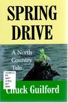 Spring Drive: A North Country Tale