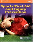 Sports First Aid and Injury Prevention by Ronald P. Pfeiffer, Alton L. Thygerson, and Nicholas F. Palmieri