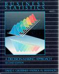 Business Statistics: A Decision-Making Approach by David F. Groebner and Patrick W. Shannon