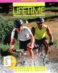 Lifetime Physical Fitness and Wellness: A Personalized Program by Werner W. K. Hoeger and Sharon A. Hoeger
