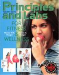 Principles and Labs for Fitness and Wellness by Werner W. K. Hoeger and Sharon A. Hoeger