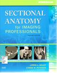Workbook for Sectional Anatomy for Imaging Professionals by Lorrie L. Kelley and Connie M. Petersen
