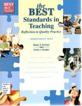 The BEST Standards in Teaching: Reflection to Quality Practice by Sharon A. Kortman and Connie J. Honaker