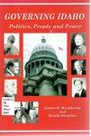 Governing Idaho: Politics, People, and Power by James B. Weatherby and Randy Stapilus