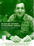 Inclusion and Employment in Developmental Disabilities by Jack J. Hourcade