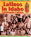 Latinos in Idaho: Celebrando Cultura by Robert McCarl