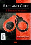 Race and Crime: A Biosocial Analysis by Anthony Walsh