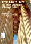 From Law to Order: The Theory and Practice of Law and Justice by Anthony Walsh and Craig Hemmens