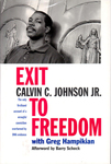 Exit to Freedom by Greg Hampikian and Calvin C. Johnson Jr.