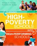 Turning High-Poverty Schools into High-Performing Schools by William H. Parrett and Kathleen Budge