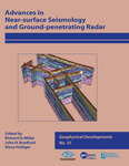 Advances in Near-Surface Seismology and Ground-Penetrating Radar by Richard D. Miller, John H. Bradford, Klaus Holliger, and Rebecca B. Latimer