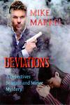 Deviations: A Detectives Seagate and Miner Mystery by Mike Markel