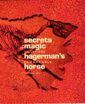 Secrets of the Magic Valley and Hagerman's Remarkable Horse by Kathryn Baxter and Todd Shallat