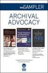 Society of American Archivists (SAA) Sampler: Archival Advocacy