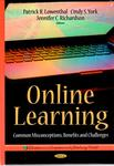 Online Learning: Common Misconceptions, Benefits and Challenges