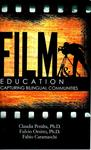 Film & Education: Capturing Bilingual Communities