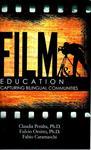 Film & Education: Capturing Bilingual Communities by Claudia Peralta, Fulvio Orsitto, and Fabio Caramaschi