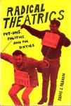 Radical Theatrics: Put-ons, Politics, and the Sixties