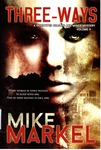 Three-Ways: A Detectives Seagate and Miner Mystery (Volume 4) by Mike Markel