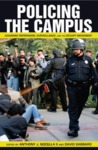 Policing the Campus: Academic Repression, Surveillance, and the Occupy Movement by Anthony J. Nocella II and David Gabbard