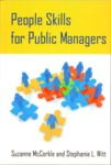 People Skills for Public Managers by Suzanne McCorkle and Stephanie L. Witt