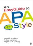 An Easyguide to APA Style by Beth M. Schwartz, R. Eric Landrum, and Regan A.R. Gurung