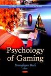 Psychology of Gaming by Youngkyun Baek