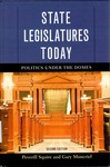 State Legislatures Today: Politics Under the Domes by Peverill Squire and Gary Moncrief