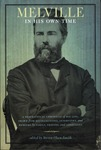 Melville in His Own Time: A Biographical Chronicle of His Life, Drawn from Recollections, Interviews, and Memoirs by Family, Friends, and Associates by Steven Olsen-Smith