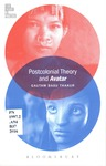 Postcolonial Theory and <b><em>Avatar</em></b> by Gautam Basu Thakur
