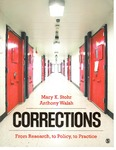 Corrections: From Research, to Policy, to Practice by Mary K. Stohr and Anthony Walsh
