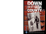 Down and Out in Ada County: Coping with the Great Recession 2008-2012