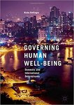 Governing Human Well-Being: Domestic and International Determinants by Nisha Bellinger