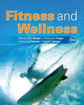 Fitness and Wellness by Werner W. K. Hoeger, Sharon A. Hoeger, Cherie I. Hoeger, and Amber L. Fawson