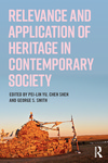 Relevance and Application of Heritage in Contemporary Society by Pei-Lin Yu, Chen Shen, and George S. Smith