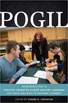POGIL: An Introduction to Process Oriented Guided Inquiry Learning for Those Who Wish to Empower Learners by Shawn R. Simonson