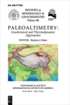 Paleoaltimetry: Geochemical and Thermodynamic Approaches by Matthew J. Kohn