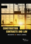 Construction Contracts and Law by Mike Montoya and Donald E. Campbell