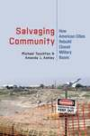 Salvaging Community: How American Cities Rebuild Closed Military Bases