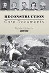 Reconstruction: Core Documents