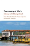 Democracy at Work: Pathways to Well-Being in Brazil